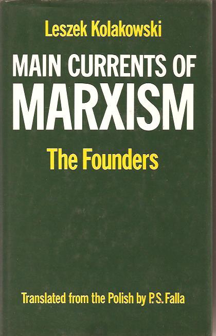 Kolakowski_Marxism_1